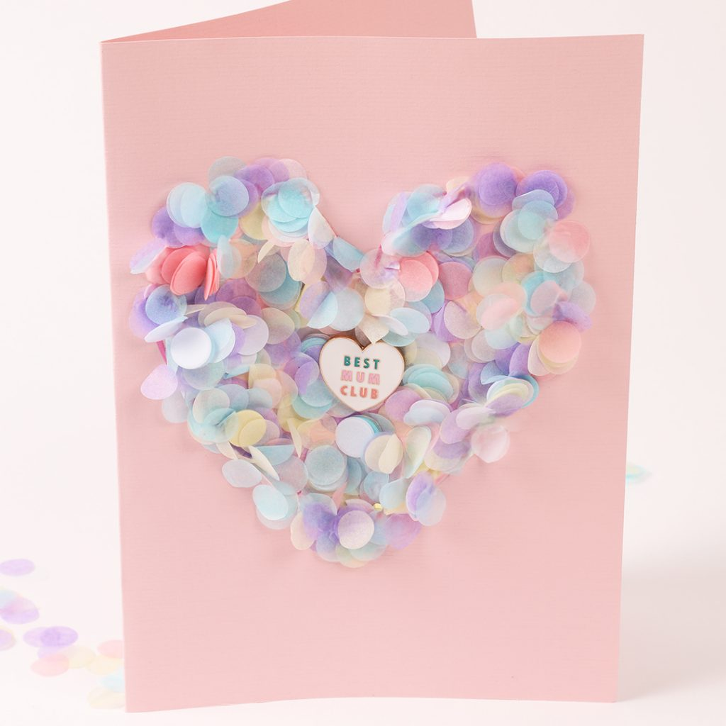 Make your own Mothers Day Confetti Card